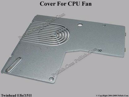 Picture of Twinhead Efio!151I CPU Processor Cover .
