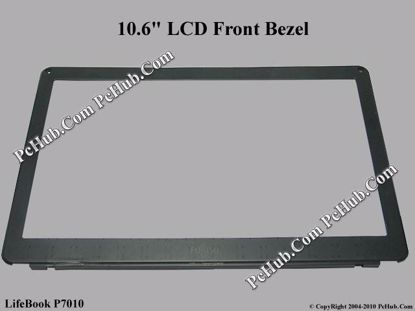 """Picture of Fujitsu LifeBook P7010 LCD Front Bezel LCD Front Bezel 10.6"""""""