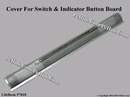 Picture of Fujitsu LifeBook P7010 Indicater Board Switch / Button Cover Indicater Board Switch/ Button Cover