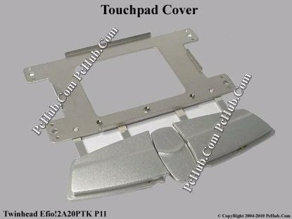 Picture of Twinhead Efio!2A20PTK P11 Various Item Touchpad Cover