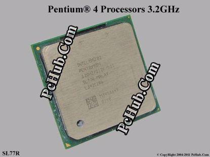 SL77R  3.2GHz / 512KB / 533MHz