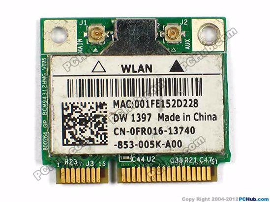 Dell P/N: 0FR016, FR016, BCM94312HMG